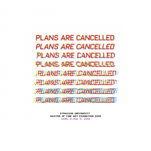Plans are Cancelled Exhibit poster